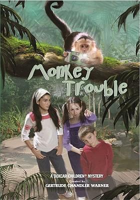 Monkey Trouble By Warner, Gertrude Chandler (CRT)/ Papp, Robert (ILT)